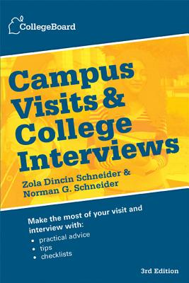 Campus Visits and College Interviews By College Board (COR)