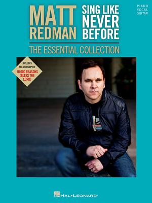 Matt Redman - Sing Like Never Before By Redman, Matt (CRT)